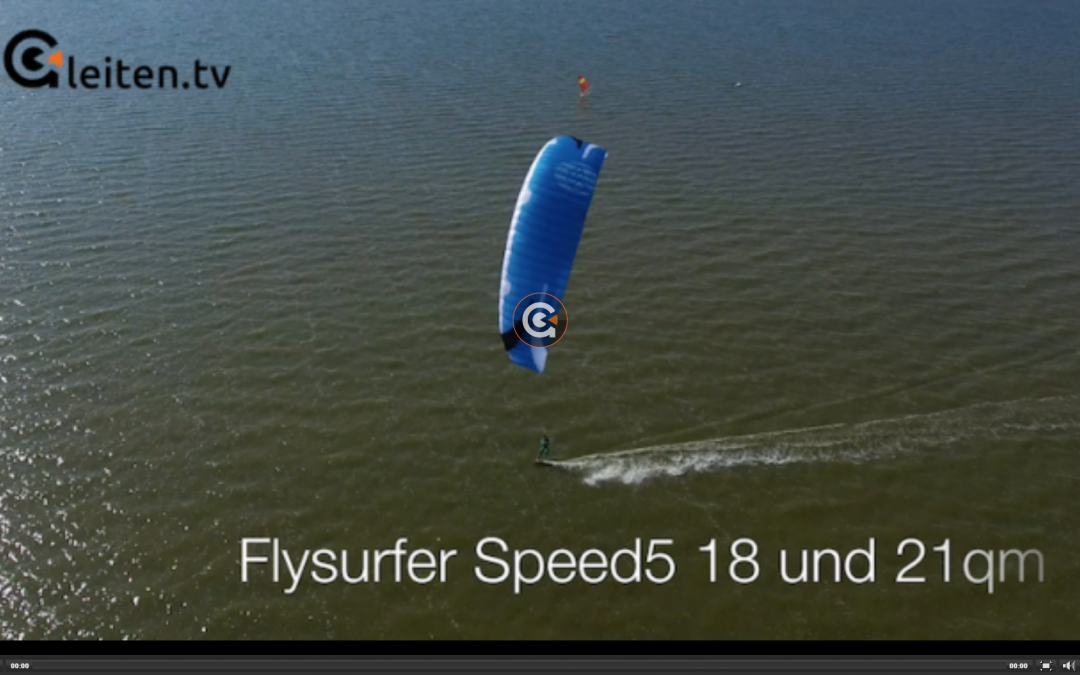 SPEED5 18.0 & 21.0 King of light wind – Test Gleiten.tv